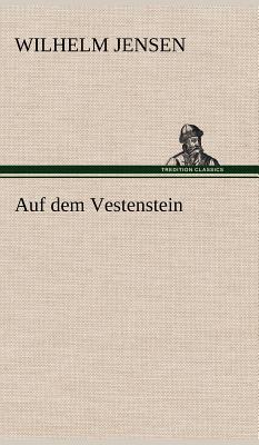 Auf dem Vestenstein