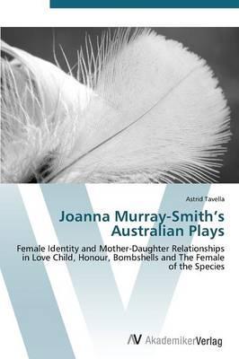 Joanna Murray-Smith's Australian Plays