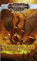The Shard Axe