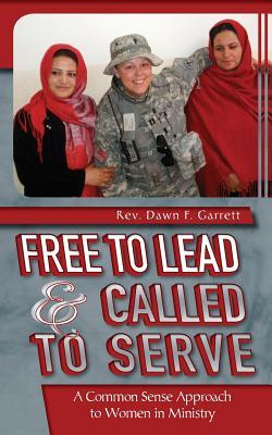 Free to Lead & Called to Serve