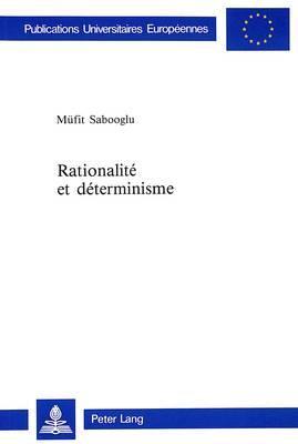 Rationalité et déterminisme
