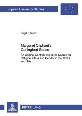 Margaret Oliphant's Carlingford Series