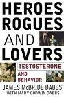 Heroes, Rogues and Lovers