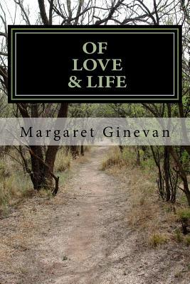Of Love & Life