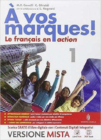 A vos marques. Con Carnet des competences. Per la Scuola media. Con e-book. Con espansione online