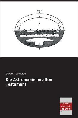 Die Astronomie im alten Testament