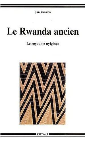 Le Rwanda ancien
