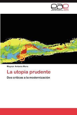 La utopía prudente