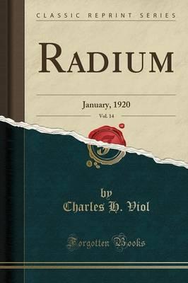 Radium, Vol. 14