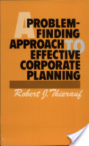 A Problem-Finding Approach to Effective Corporate Planning