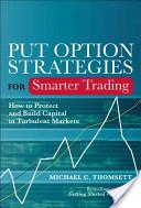 Put Option Strategies for Smarter Trading