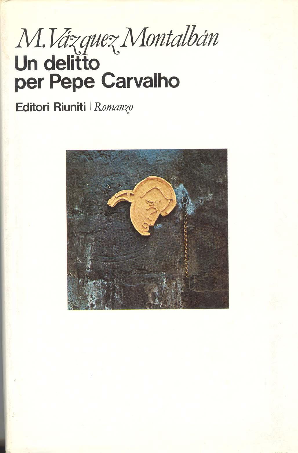 Un delitto per Pepe Carvalho