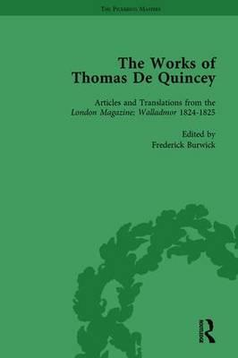 The Works of Thomas De Quincey, Part I Vol 4