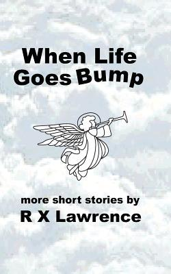 When Life Goes Bump