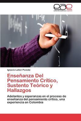 Enseñanza Del Pensamiento Crítico, Sustento Teórico y Hallazgos