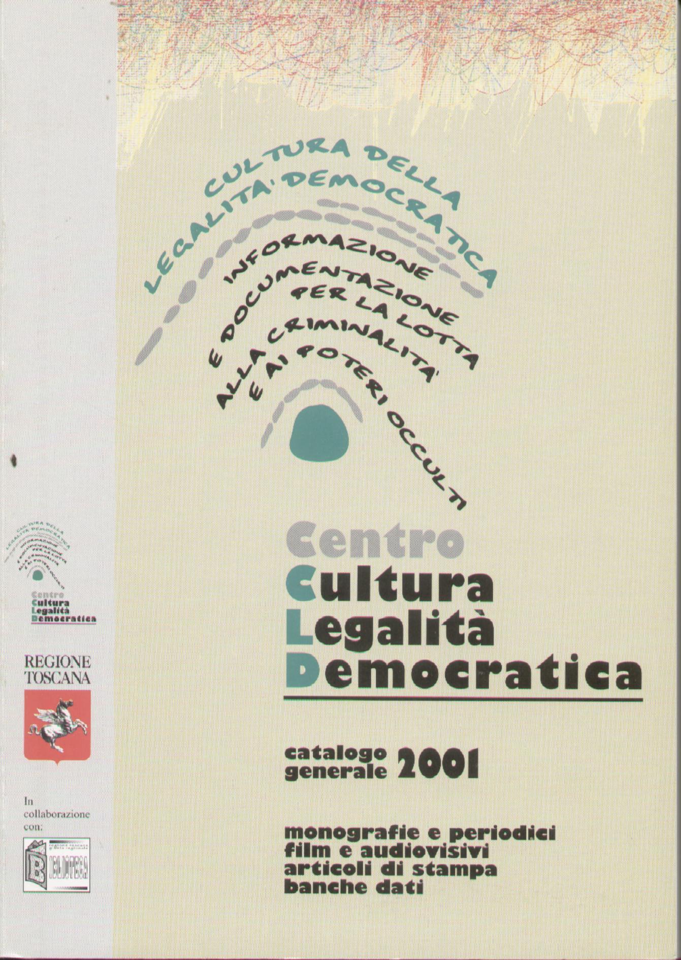 Cultura della legalità democratica - catalogo generale 2001