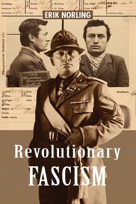Revolutionary Fascism