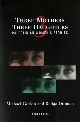 Three Mothers, Three Daughters