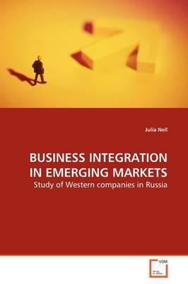 Business Integration in Emerging Markets