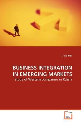 Business Integration in Emerging Markets