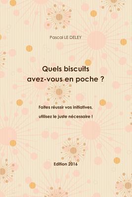 Quels Biscuits Avez-Vous en Poche ? Édition 2016