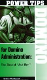Power Tips for Domino Administration