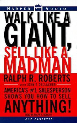 Walk Like a Giant, Sell Like a Madman