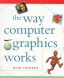 The Way Computer Graphics Works