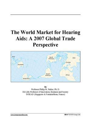 The World Market for Hearing Aids