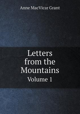 Letters from the Mountains Volume 1