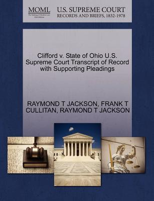 Clifford V. State of Ohio U.S. Supreme Court Transcript of Record with Supporting Pleadings