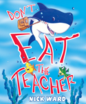 Don't Eat the Teache...