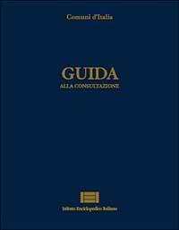 Comuni d'Italia / Guida alla consultazione