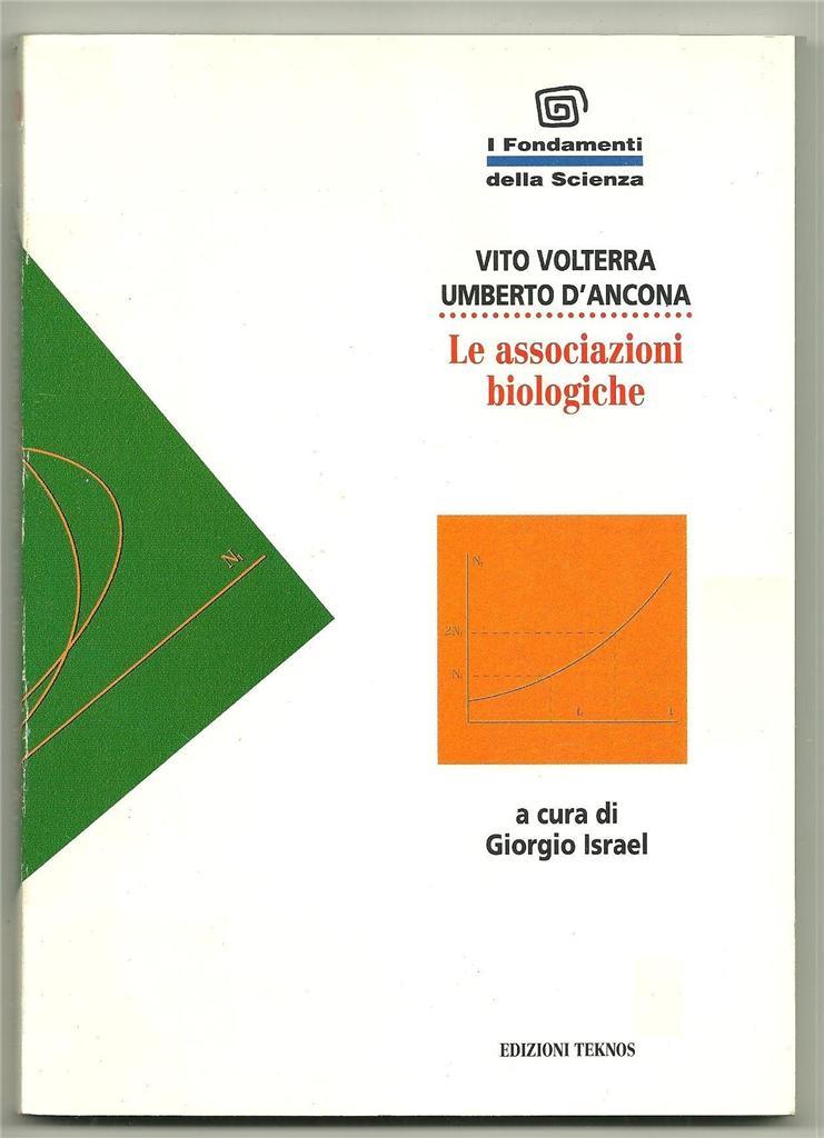 Le associazioni biologiche studiate dal punto di vista matematico