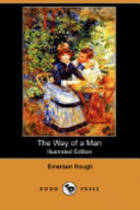 The Way of a Man (Illustrated Edition) (Dodo Press)
