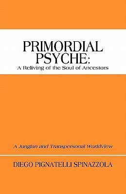 Primordial Psyche