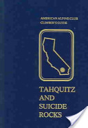 Tahquitz and Suicide Rocks