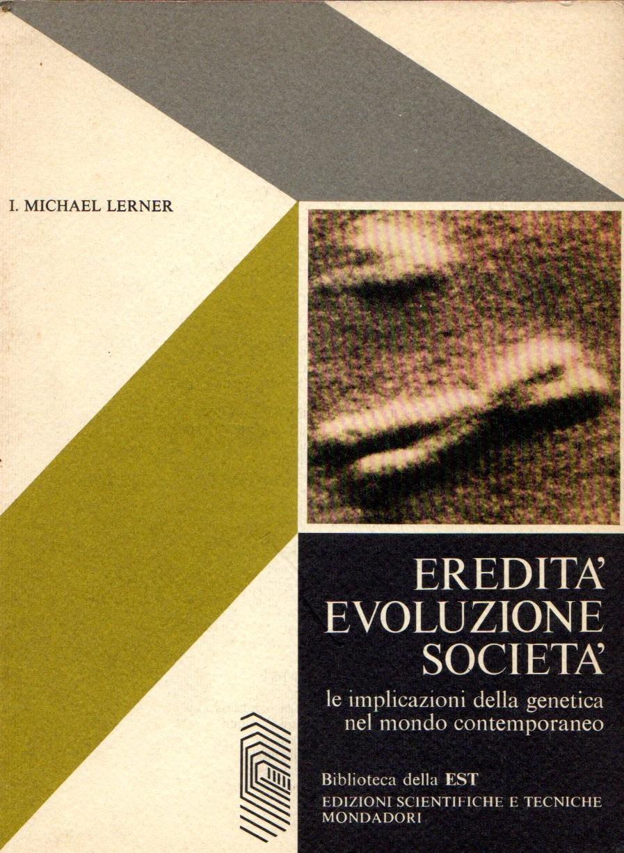 Eredità, evoluzione, società