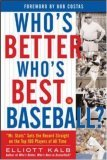 Who's Better, Who's Best in Baseball