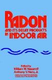 Radon and Its Decay Products in Indoor Air