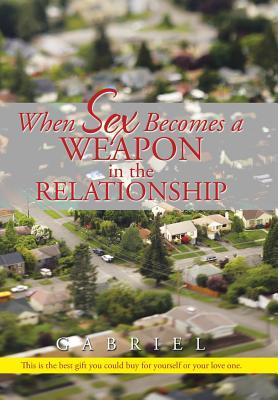 When Sex Becomes a Weapon in the Relationship