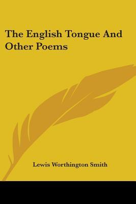 The English Tongue and Other Poems