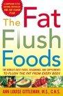The Fat Flush Foods