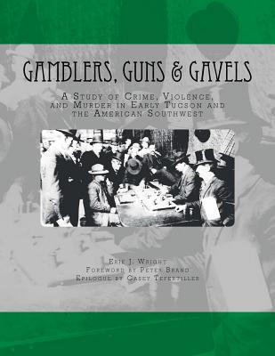 Gamblers, Guns, & Gavels