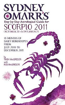 Sydney Omarr's Day-by-day Astrological Guide for Scorpio 2011