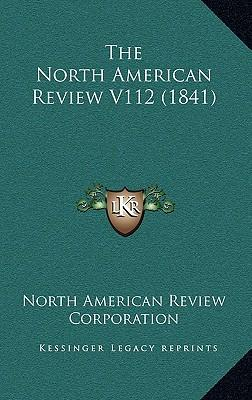 The North American Review V112 (1841)