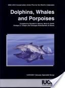 Dolphins, whales, and porpoises