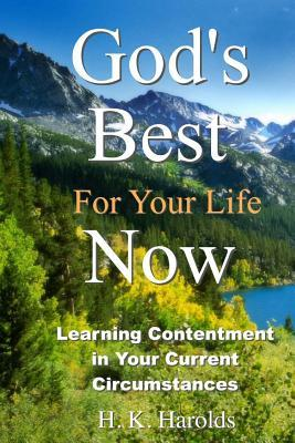 God's Best for Your Life Now