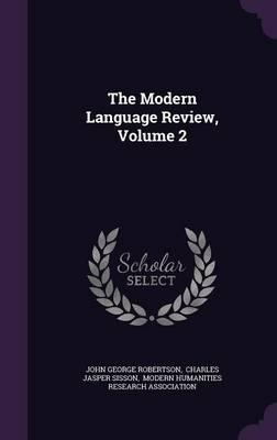 The Modern Language Review, Volume 2