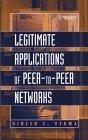 Legitimate Applications of Peer-to-Peer Networks